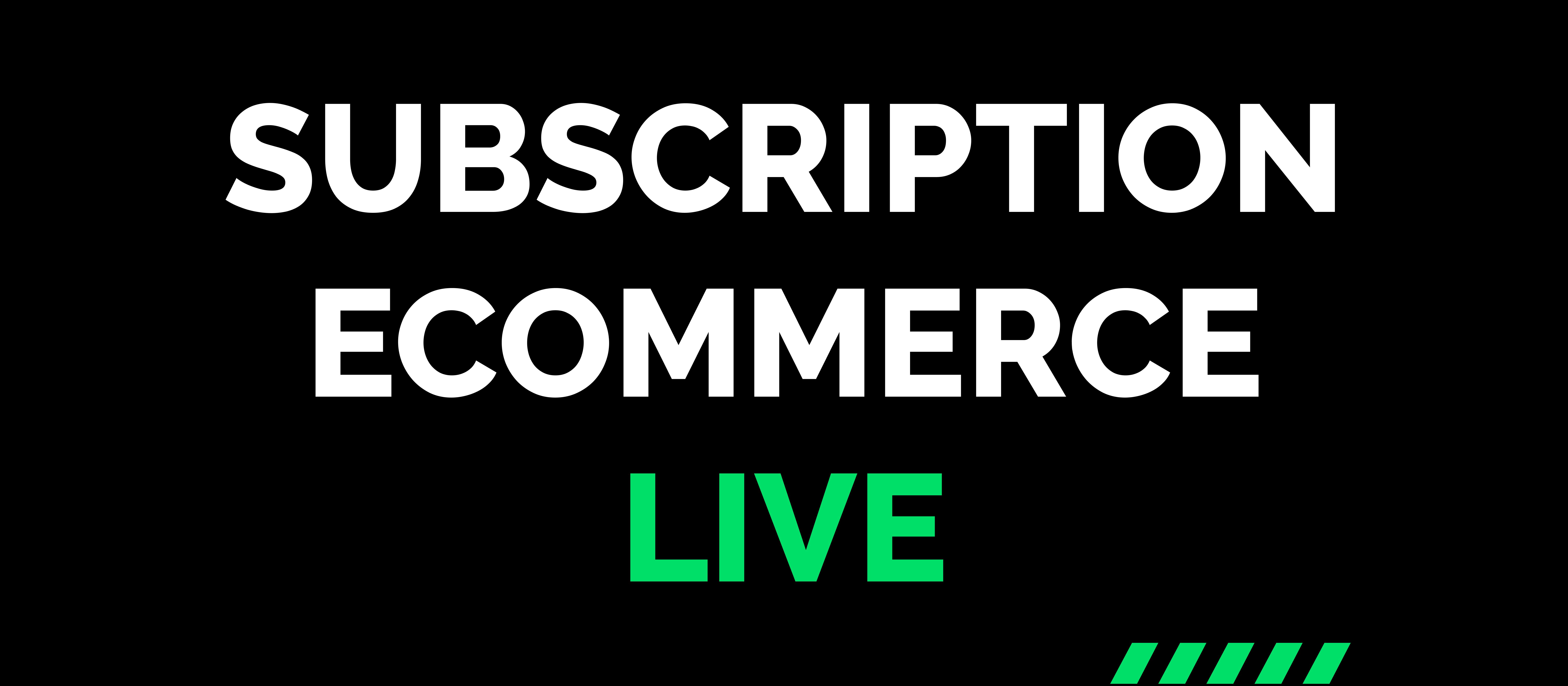 Subscription Ecommerce Live