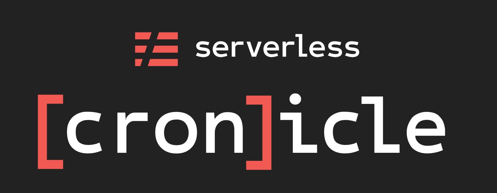 Serverless [Cron]icle