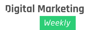 Digital Marketing Weekly