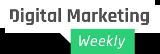 Digital Marketing Weekly