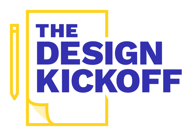 The Design Kickoff