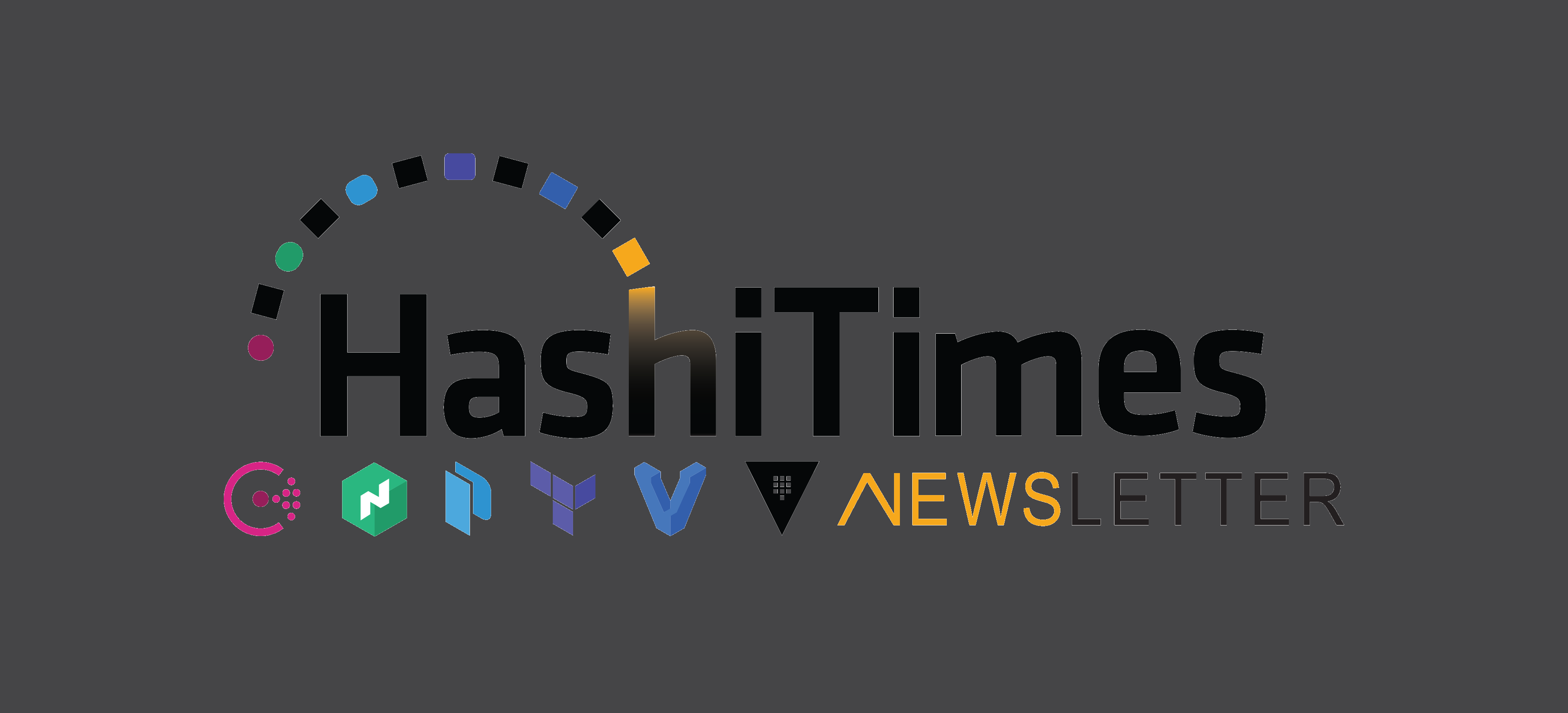HashiTimes Newsletter - Issue 1 - It All Started from Here